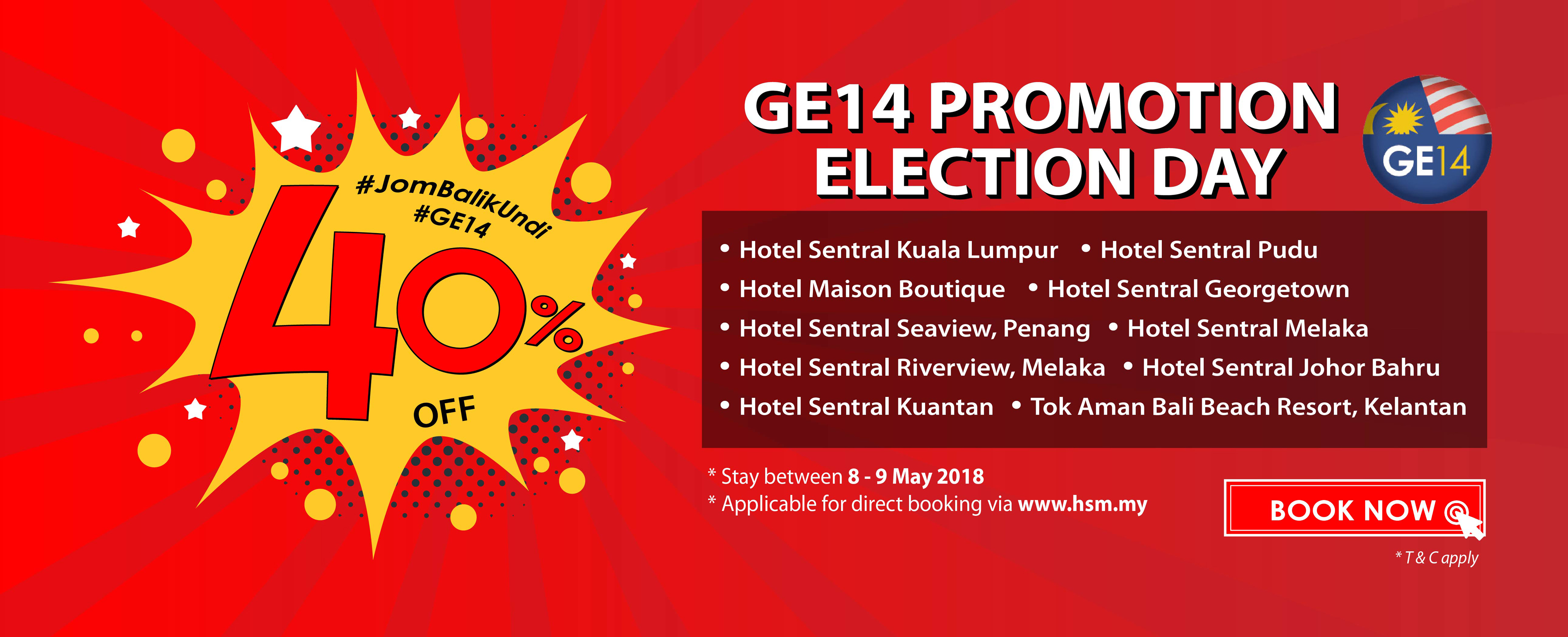 Hotel Sentral GE14 Promotion Election Day